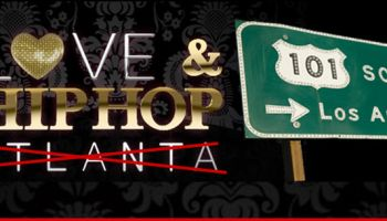 Ut Oh! Love and Hip Hop taking over L.A.!