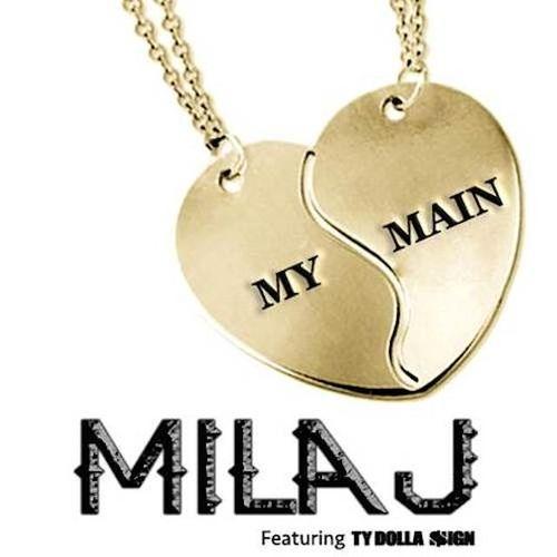 Mila-J-My-Main