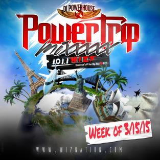 Power Trip Mix 031715