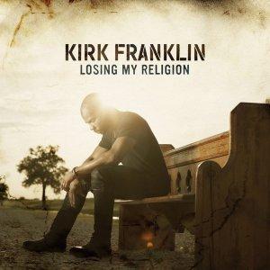 "Kirk Franklin's ""Losing My Religion"" Album"