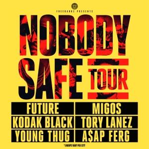 Future Nobodys Safe Tour